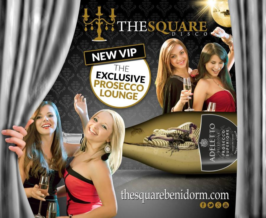 Benidorm the square , NEW VIP THE EXCLUSIVE PROSECCO LOUNGE, girls music & you